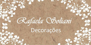 Rafaela Soliani – Decorações
